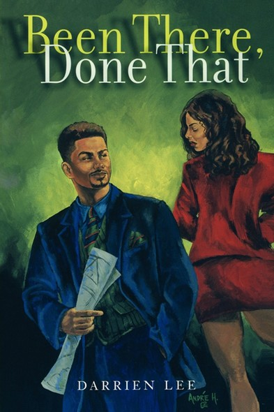 Been There, Done That : A Novel