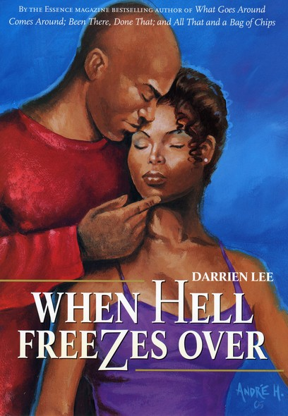 When Hell Freezes Over : A Novel
