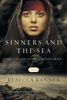 Sinners and the Sea : The Untold Story of Noah's Wife