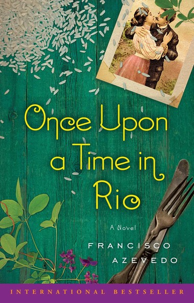 Once Upon a Time in Rio : A Novel