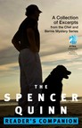 The Spencer Quinn Reader's Companion : A Collection of Excerpts from the Chet and Bernie Mystery Series