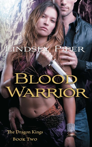 Blood Warrior : Dragon Kings Book Two