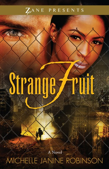 Strange Fruit : A Novel