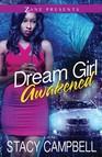 Dream Girl Awakened : A Novel