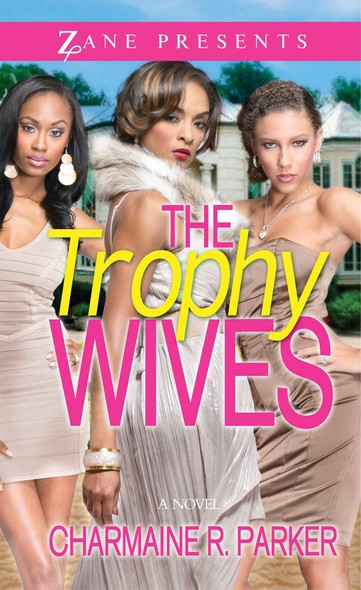 The Trophy Wives : A Novel