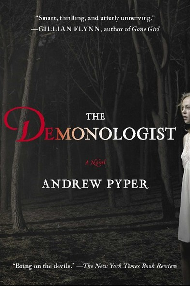 The Demonologist : A Novel