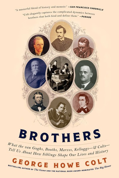 Brothers : On His Brothers and Brothers in History