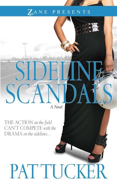Sideline Scandals : A Novel