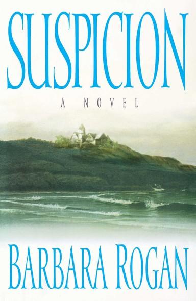 Suspicion : A Novel