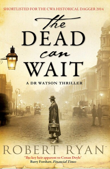 The Dead Can Wait : A Doctor Watson Thriller