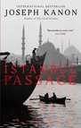 Istanbul Passage : A grippping historical thriller from the author of Leaving Berlin
