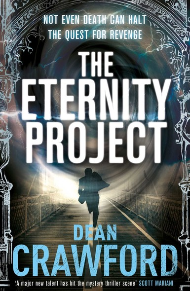 The Eternity Project : A gripping, high-concept, high-octane thriller