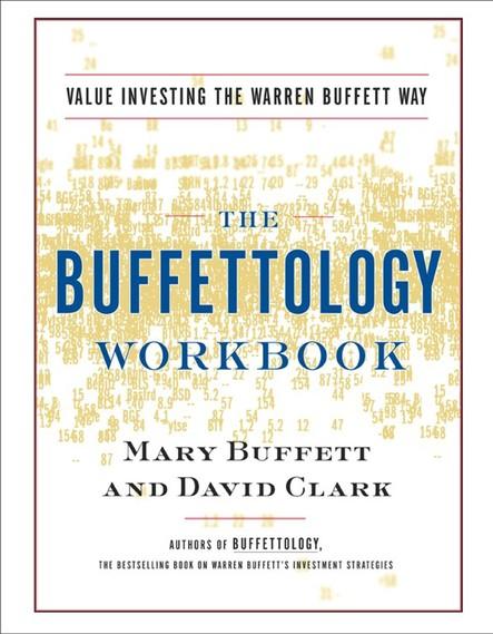Buffettology Workbook : Value Investing The Buffett Way
