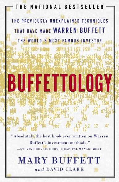 Buffettology : Warren Buffett's Investing Techniques