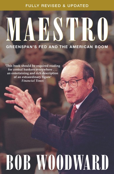 Maestro : Alan Greenspan And The American Economy