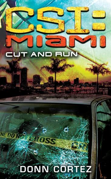 CSI Miami: Cut and Run