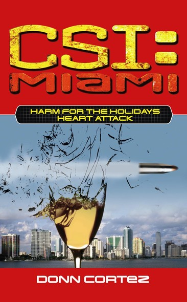 CSI Miami Harm For the Holidays 2 : Heart Attack