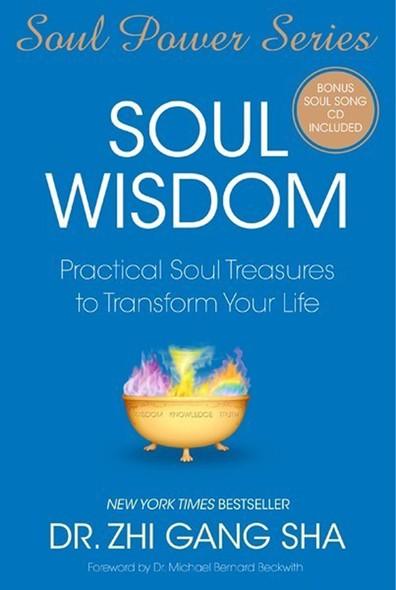 Soul Wisdom : Practical Soul Treasures to Transform Your Life