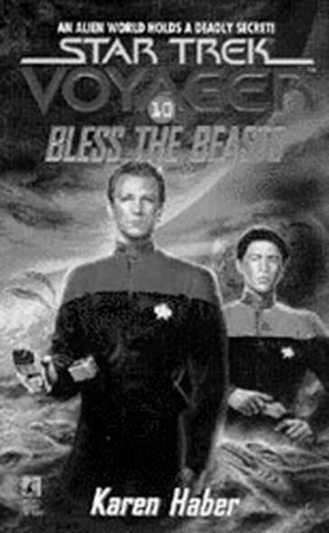 S/trek Voy 10: Bless The Beasts