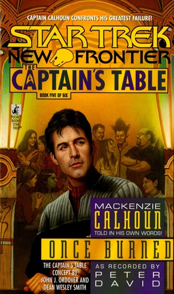 St:ct #5 Once Burned : Captain's Table Book 5