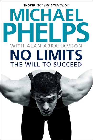 No Limits : The Will to Succeed