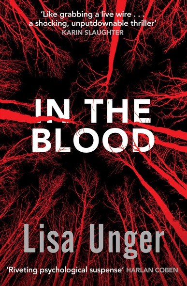 In the Blood : Chilling grip-lit with a breathtaking twist you won't see coming
