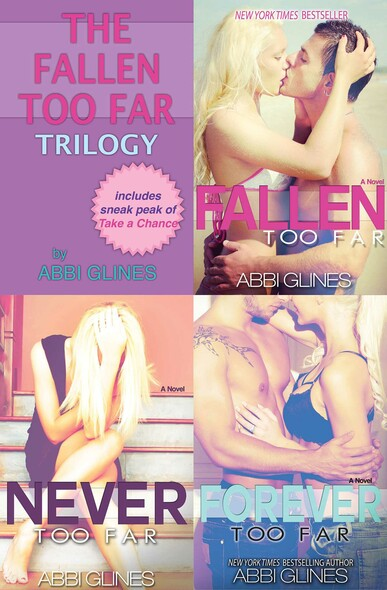 The Fallen Too Far Trilogy : Includes Fallen Too Far, Never Too Far and Forever Too Far
