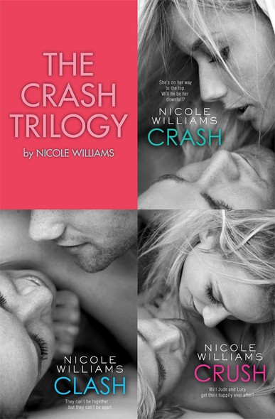 The Crash Trilogy : Includes Crash, Clash and Crush