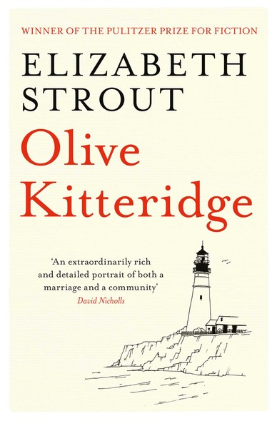 Olive Kitteridge : The Beloved Pulitzer Prize-Winning Novel