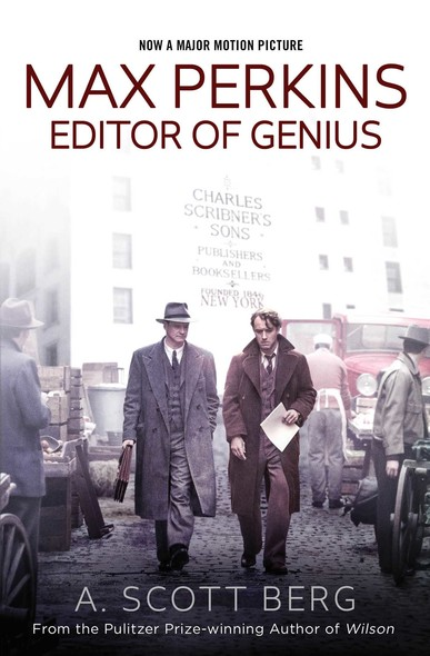 Max Perkins : Editor of Genius