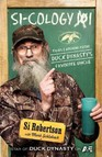 Si-cology 1 : Tales and Wisdom from Duck Dynasty's Favourite Uncle