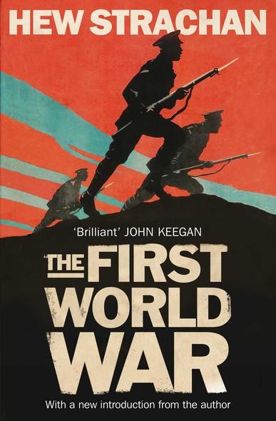 The First World War : A New History