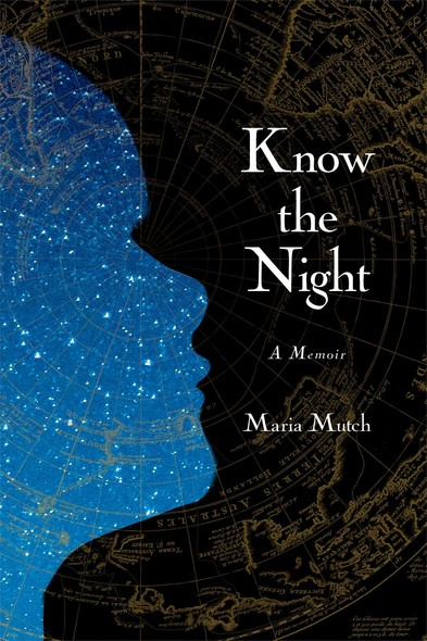 Know the Night : A Memoir of Survival in the Small Hours