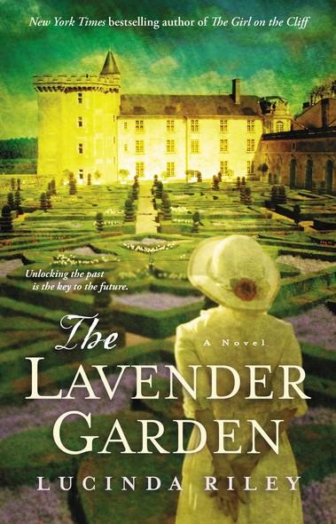 The Lavender Garden : A Novel
