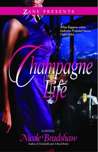 Champagne Life : A Novel