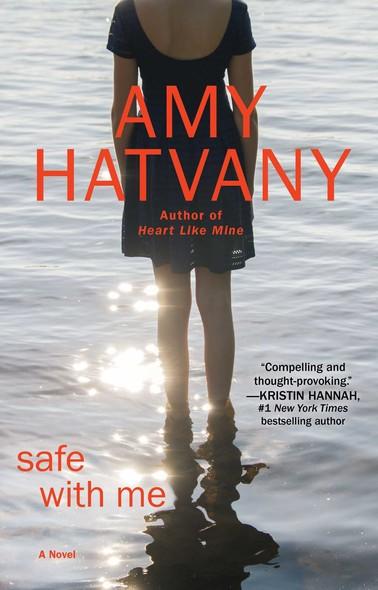 Safe with Me : A Novel