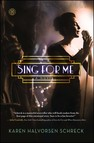 Sing for Me : A Novel