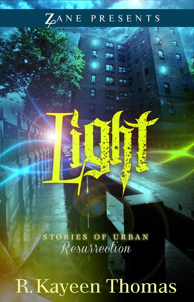 Light : Stories of Urban Resurrection