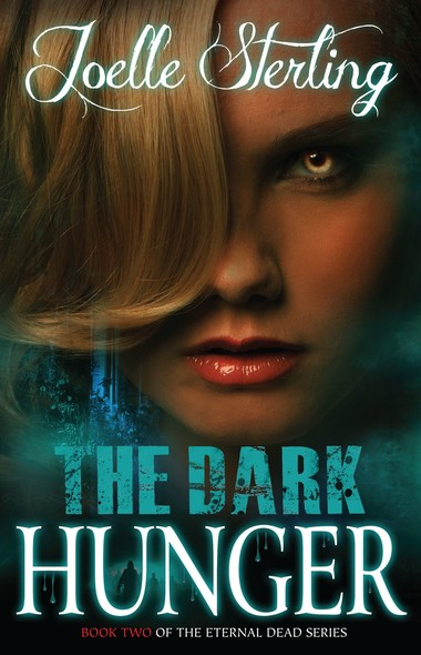 The Dark Hunger : Book Two of the Eternal Dead Series