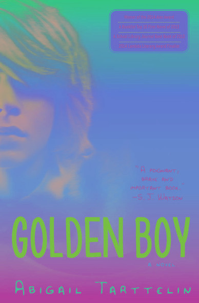 Golden Boy : A Novel