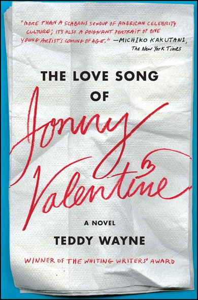 The Love Song of Jonny Valentine : A Novel