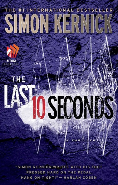 The Last 10 Seconds : A Thriller