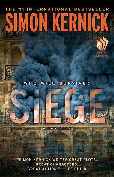 Siege : A Thriller