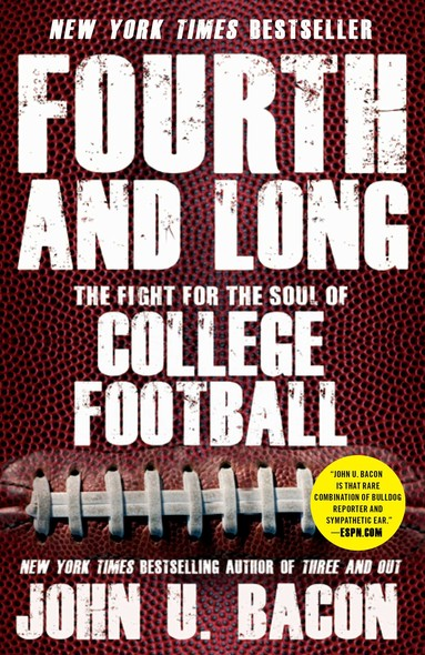 Fourth and Long : The Fight for the Soul of College Football
