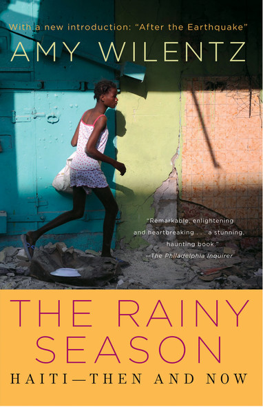 Rainy Season : Haiti-Then and Now