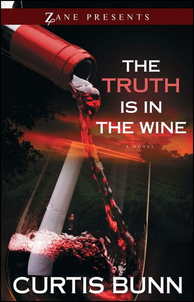 The Truth Is in the Wine : A Novel
