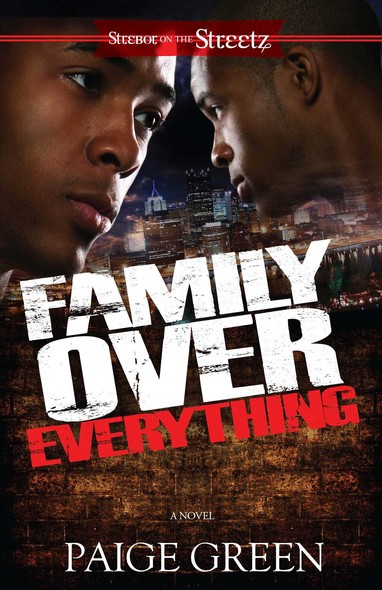 Family Over Everything : A Novel