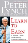 Learn to Earn : A Beginner's Guide to the Basics of Investing and