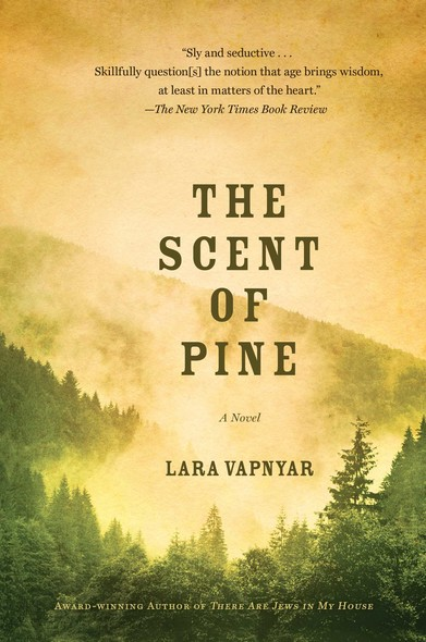 The Scent of Pine : A Novel