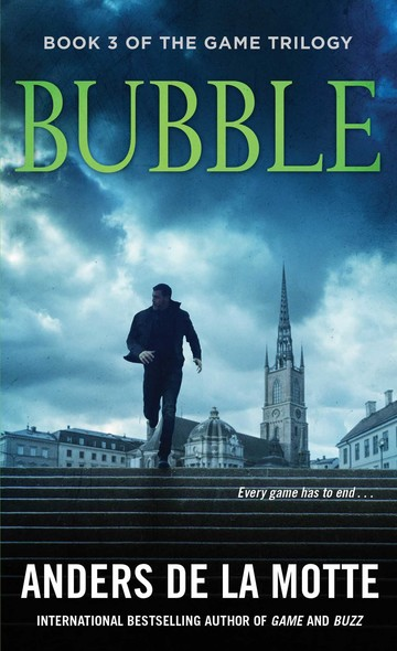 Bubble : A Thriller